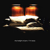 I'm Ready by The Twilight Singers