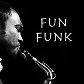 Fun Funk di Various Artists