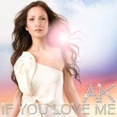 If You Love Me by AK Akemi Kakihara
