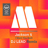 I Want You Back (DJ Lead Remix) by The Jackson 5