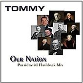 Our Nation, (Presidential Flashback Mix) von Tommy