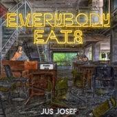 Everybody Eats de Jus Josef