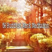 56 Buddhist Monk Meditation von Guided Meditation
