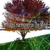 70 Tracks Harmony for the Mind von Lullabies for Deep Meditation