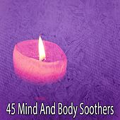 45 Mind and Body Soothers de Study Concentration