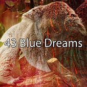 43 Blue Dreams by Serenity Spa: Music Relaxation