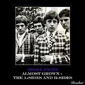 Almost Grown (The A-Sides and B-Sides) de Small Faces