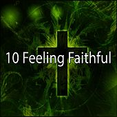 10 Feeling Faithful de Praise and Worship