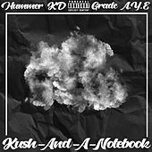 Kush And A Notebook de Hummer KD