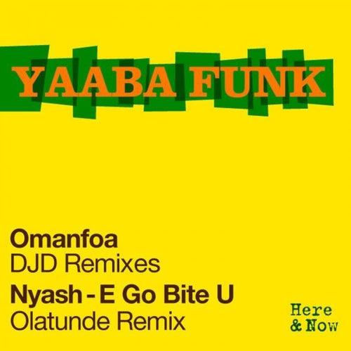 Omanfoa - DJD Remixes by Yaaba Funk