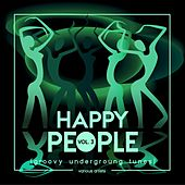 Happy People (Groovy Underground Tunes), Vol. 3 by Various Artists