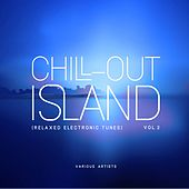 Chill out Island (Relaxed Electronic Tunes), Vol. 2 von Various Artists