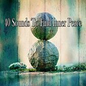 40 Sounds to Find Inner Peace by Yoga Music