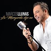 La Margarita Dijo No by Marcos Llunas