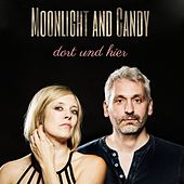 Dort und hier by Moonlight and Candy