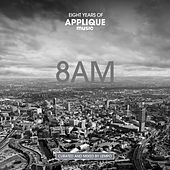 8AM, Eight Years of Applique Music von Various Artists