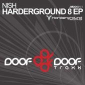 Harderground 8 EP by Nish