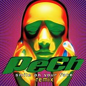 Smile on Your Face, Remix von Pech