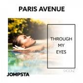 Through My Eyes von Paris Avenue