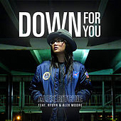 Down For You (feat. RYDYR & Alex Moore) by Alex Ritchie