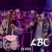 En vivo (Ft. LBC) by Eugenia Quevedo