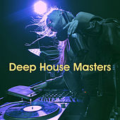 Deep House Masters by Various Artists