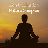 Zen Meditation Nature Samples by Various Artists