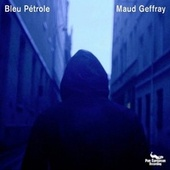 Bleu pétrole von Maud Geffray