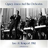 Live At Newport 1961 (Remastered 2019) by Quincy Jones