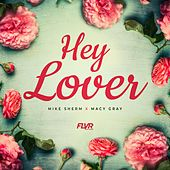 Hey Lover di Mike Sherm