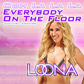 Everybody on the Floor (Ooh La La La) (Playlist Remixes) von Loona