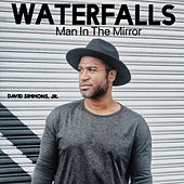 Waterfalls/Man in the Mirror (Acappella) by David Simmons Jr.