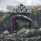Zen Meditation and Nature de Zen Meditation and Natural White Noise and New Age Deep Massage