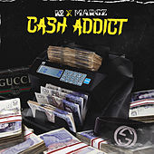 Cash Addict by K2