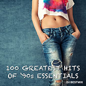 100 Greatest Hits Of '90's Essentials by DJ BestMix