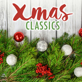 Xmas Classics von Various Artists