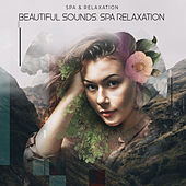Beautiful Sounds: Spa Relaxation de S.P.A