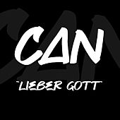 Lieber Gott (Outro) by Can