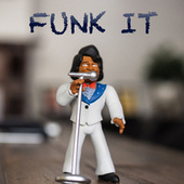 Funk It van Various Artists