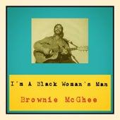 I'm A Black Woman's Man by Brownie McGhee