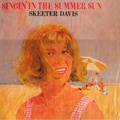 Singin' In The Summer Sun de Skeeter Davis