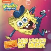 Dein Lachen ist Musik von SpongeBob Schwammkopf