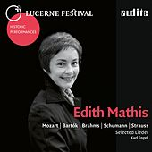 Lucerne Festival Historic Performances: Edith Mathis (Edith Mathis sings selected Lieder by Mozart, Bartók, Brahms, Schumann & Strauss) von Edith Mathis