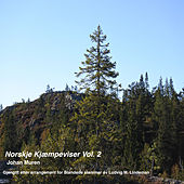 Norske Kjæmpevise Vol. 2 by Johan Muren