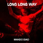 Long Long Way de Mando Diao