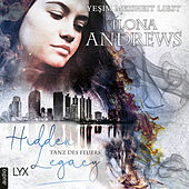Tanz des Feuers - Hidden Legacy - Nevada-Baylor-Serie, Teil 2 (Ungekürzt) von Ilona Andrews