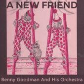 A new Friend de Benny Goodman