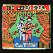 Kings Of The Catnap von The Leroi Brothers