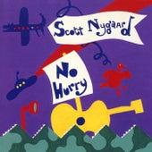 No Hurry by Scott Nygaard
