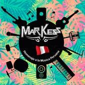 Homenaje a la Música Peruana de Los Markess y Su Guateque